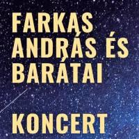 Farkas András és Barátai Koncert