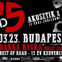 ROAD 15 ✧ Budapest / Barba Negra ✧