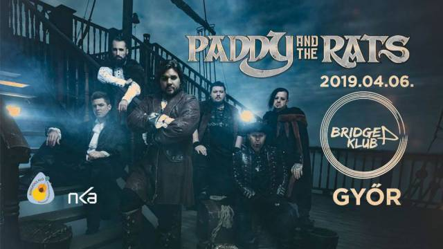 Paddy And The Rats - Győr - Bridge