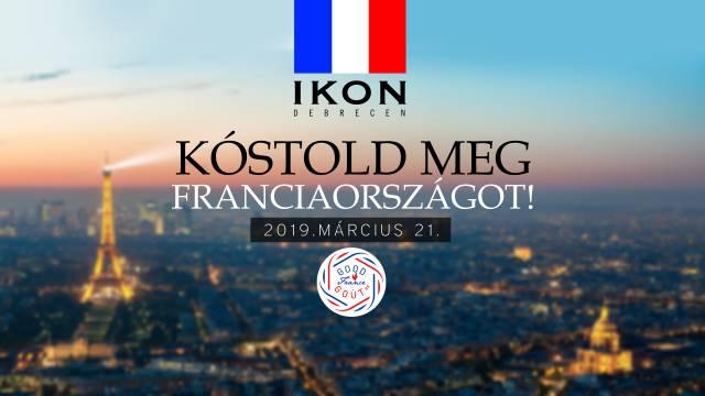 Kostold meg Franciaországot / IKON Debrecen